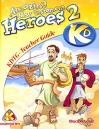 Dlc Kindergarten: Amazing N.T Heroes II Ages 5-6 (Teacher) (Discipleland Kindergarten, Ages 5-6 Series)