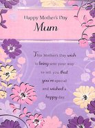 Happy Mothers Day Mum (Purple And Pink Floral)