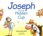 Joseph and the Hidden Cup (#07 in Young Joseph Series)
