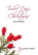 Twelve Days of Christmas Devotional