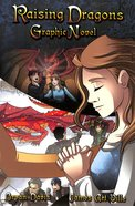 Raising Dragons (Graphic Novel) (#01 in Dragons In Our Midst Series)