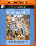 Grandmas Attic Series 4 Books in 1 (Unabridged, MP3) (Grandmas Attic Series)