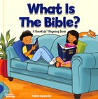 What is the Bible? (Precious Blessings Series)