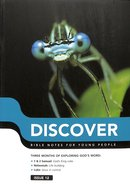 1 Samuel, 2 Samuel, Nehemiah, Luke: Bible Notes For Young People (#12 in Discover Series)
