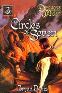 Circles of Seven (2nd Edition) (#03 in Dragons In Our Midst Series)