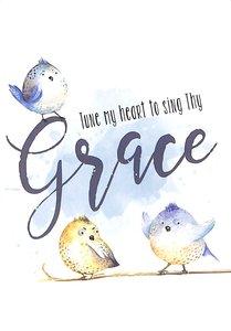 Notepad: Tune My Heart to Sing Thy Grace (Blue Tweety Birds)