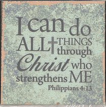 Plaque Tabletop: I Can Do All Things.... (Phil 4:13)