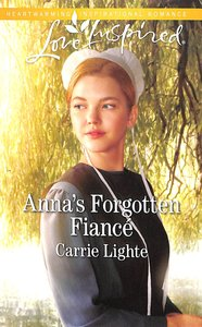 Annas Forgotten Fiance (Amish Country Courtships) (Love Inspired Series)