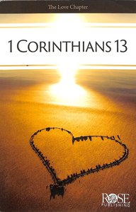 The Love Chapter: 1 Corinthians 13 (Rose Guide Series)