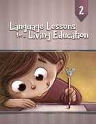Ll4Ale #02 (#02 in Language Lessons For A Living Education Series)