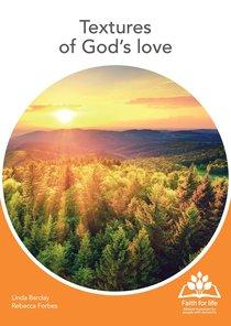 Textures of Gods Love (12 A4 Double Sided Colour Flash Cards) (Faith For Life Series)
