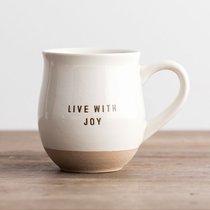 Clay Dipped Mug: Live With Joy