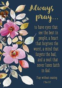 Poster Large: Always Pray...
