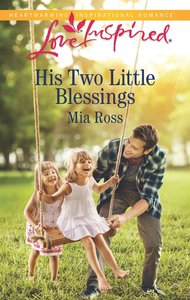 His Two Little Blessings (Liberty Creek) (Love Inspired Series)