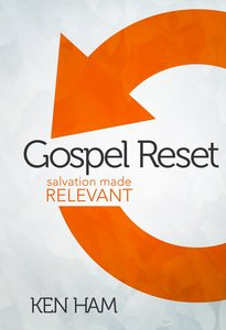 Gospel Reset: Salvation Made Relevant