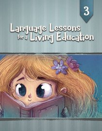 Ll4Ale #03 (#03 in Language Lessons For A Living Education Series)