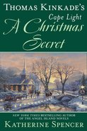 A Christmas Secret (#19 in Cape Light Novel Series)