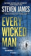 Every Wicked Man (#10 in The Bowers Files Series)