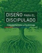 Diseno Para El Discipulado: Fundamentos Para La Fe Cristiana (Design For Discipleship Series)
