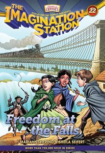 Freedom At the Falls (Adventures In Odyssey Imagination Station Series)