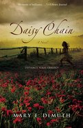 Daisy Chain (#01 in Defiance Texas Trilogy Series)