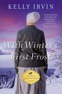 With Winters First Frost (#03 in An Every Amish Season Novel Series)