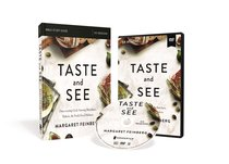 Taste and See: Savor God. Relish Friendship. Celebrate Life. 6 Sessions (Study Guide With Dvd)
