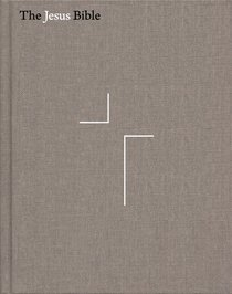 NIV the Jesus Bible Gray Linen Comfort Print Edition (Black Letter Edition)