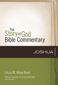 Joshua (The Story Of God Bible Commentary Series)