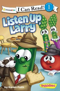 The Listen Up, Larry (I Can Read!1/veggietales Series)