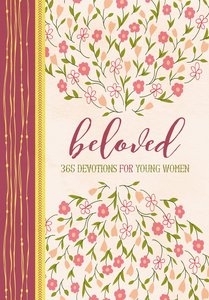 Beloved:365 Devotions For Young Women