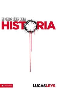 El Mejor Lider De La Historia (Best Leader In History)