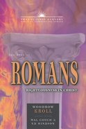 Book of Romans: Righteousness in Christ (21st Century Biblical Commentary Series)