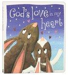 Gods Love in My Heart