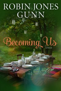 Becoming Us: A Gather Novel