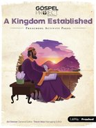 A Kingdom Established (Preschool Activity Pages) (#04 in The Gospel Project For Kids 2015-18 Series)