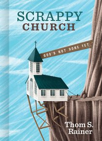Scrappy Church: Gods Not Done Yet