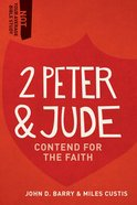 2 Peter & Jude - Contend For the Faith (Not Your Average Bible Study Series)