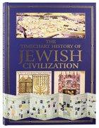 The Timechart History of Jewish Civilization