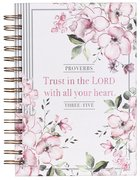 Spiral Journal: Trust in the Lord, Pink Floral (Proverbs 3:5)
