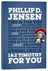 1 & 2 Timothy For You: Protect the Gospel, Pass on the Gospel (Gods Word For You Series)