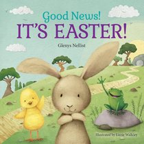 Good News! Its Easter!