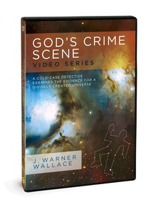 Gods Crime Scene: A Cold-Case Detective Examines the Evidence For a Divinely Created Universe (Video Series With Facilitator Guide)