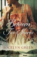 Between Two Shores (#01 in Brides Of France Series)