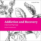 Addiction and Recovery (Living With Hope Series)