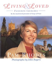 Living and Loved: Favourite Churches