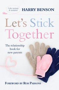 Lets Stick Together