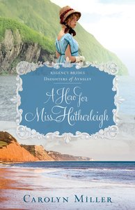 The Making of Mrs. Hale (Regency Brides: Daughters Of Aynsley Series)