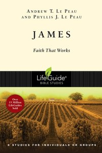 James (Lifeguide Bible Study Series)