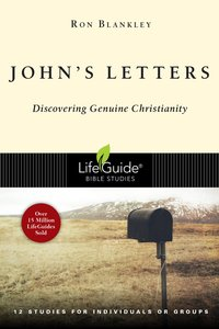 Johns Letters (Lifeguide Bible Study Series)